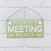 Fairies Meeting Place Hanging Plaque