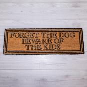 Forget the Dog Beware of the Kids Doormat