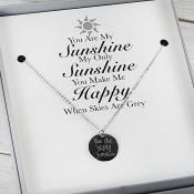 You are my sunshine Jewellery Gift